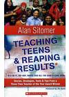 Teaching Teen & Reaping Results